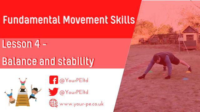 Fundamental movement skills Lesson 4: Balance and stability
