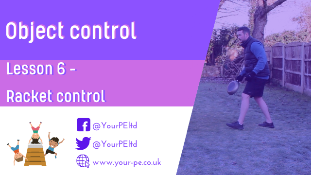 Object control Lesson6: Racket control