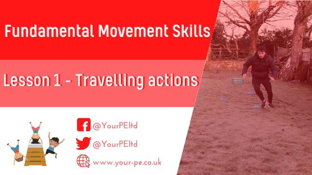 Fundamental Movement Skills Lesson 1: Travelling actions