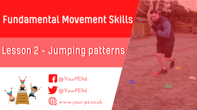 Fundamental Movement Skills Lesson 2:  Jumping patterns