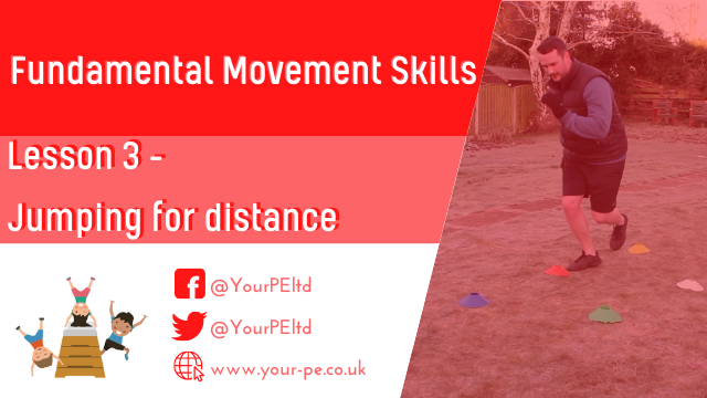 Fundamental movement skills Lesson 3: Jumping for distance