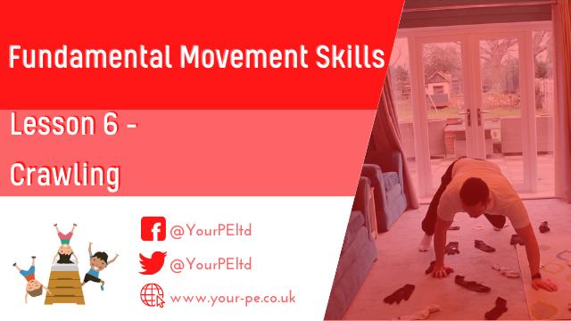 Fundamental movement skills Lesson 6: Crawling and core strength